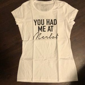 NWT T&J Designs You Had me at Merlot tee, M